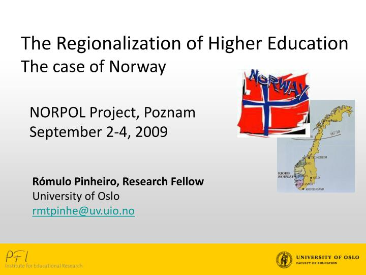 The Regionalization of Higher Education