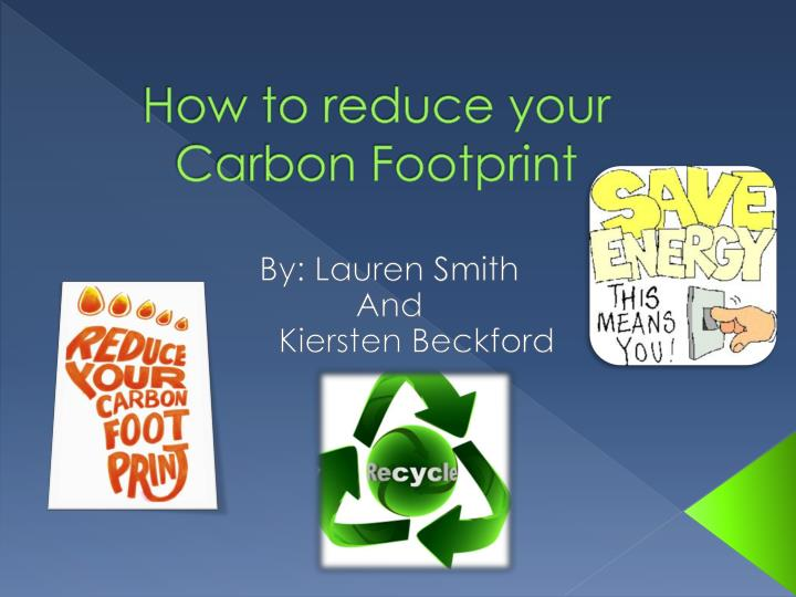 how can companies lessen the carbon Companies can reduce the carbon footprint of their supply chains and improve customer satisfaction by giving consumers information and tools to make green choices, according to research conducted by the energy department's national renewable energy laboratory (nrel) and published in the proceedings of the national academy of.