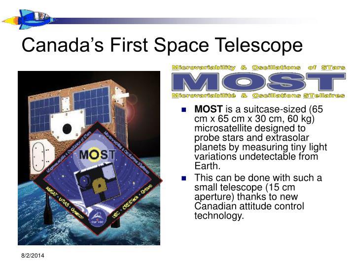 Canada's First Space Telescope