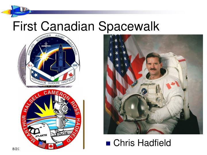 First Canadian Spacewalk