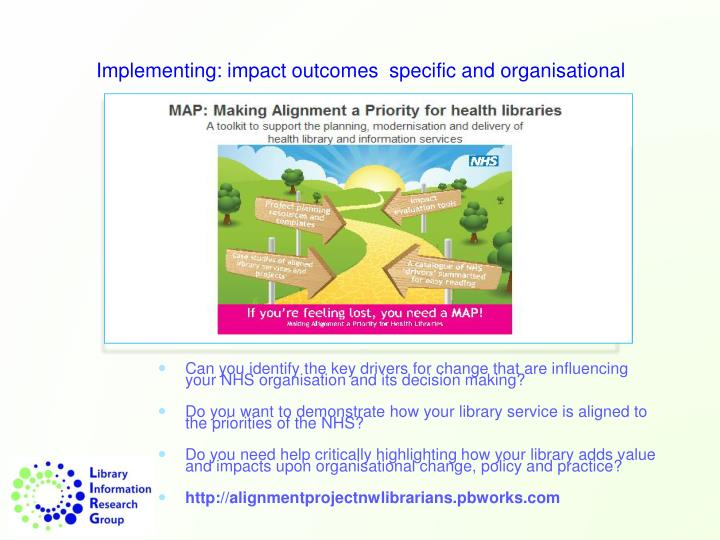 Can you identify the key drivers for change that are influencing your NHS organisation and its decision making?