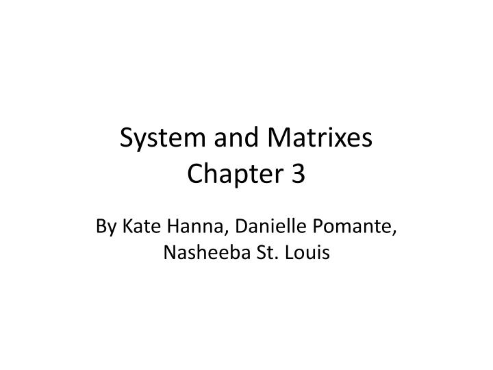 System and matrixes chapter 3