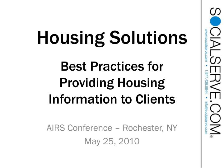 housing solutions best practices for providing housing information to clients n.