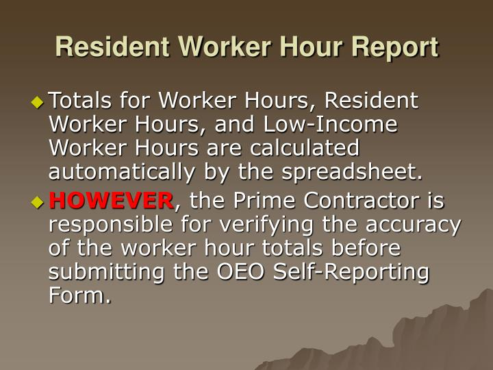 Resident Worker Hour Report