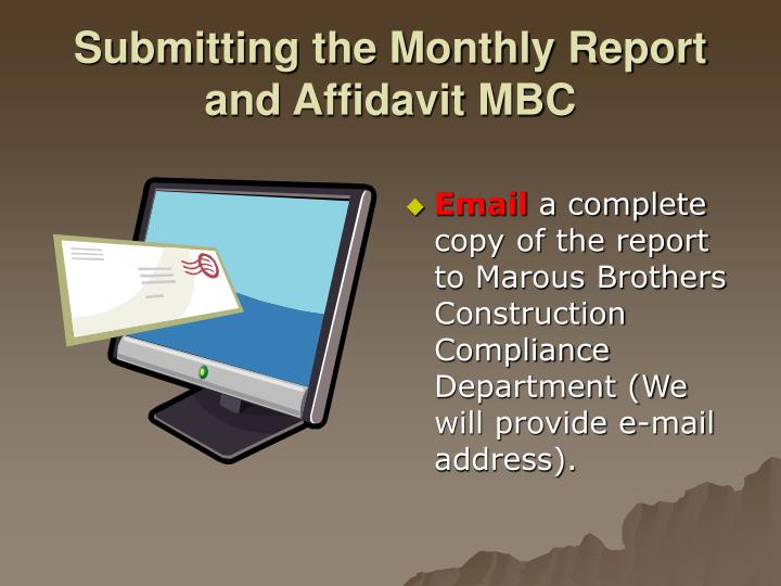 Submitting the Monthly Report and Affidavit MBC