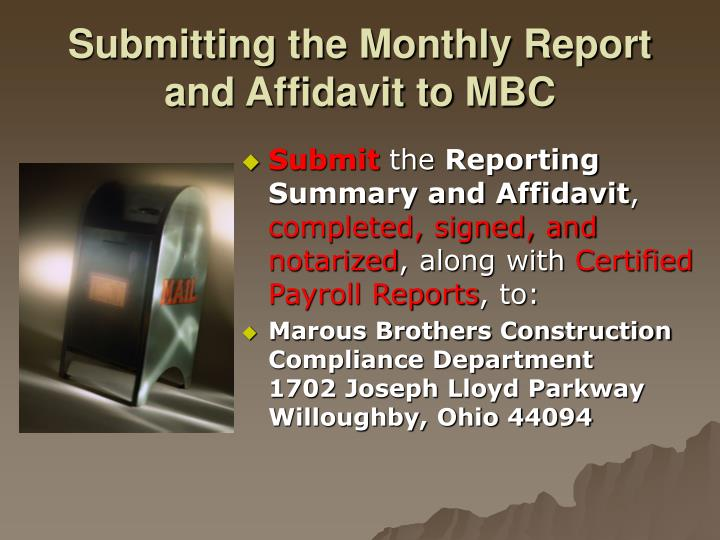 Submitting the Monthly Report and Affidavit to MBC