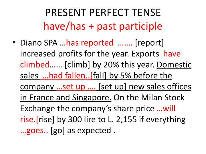 Времена группы perfect past present и future