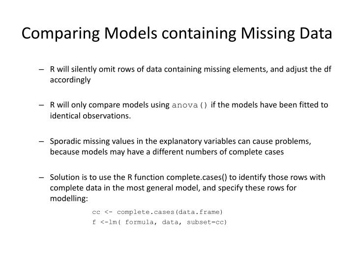 Comparing Models containing Missing Data