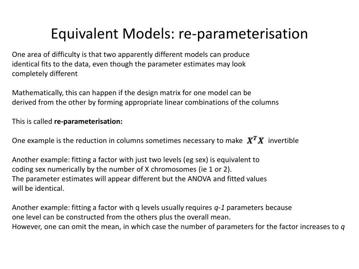 Equivalent Models: re-parameterisation