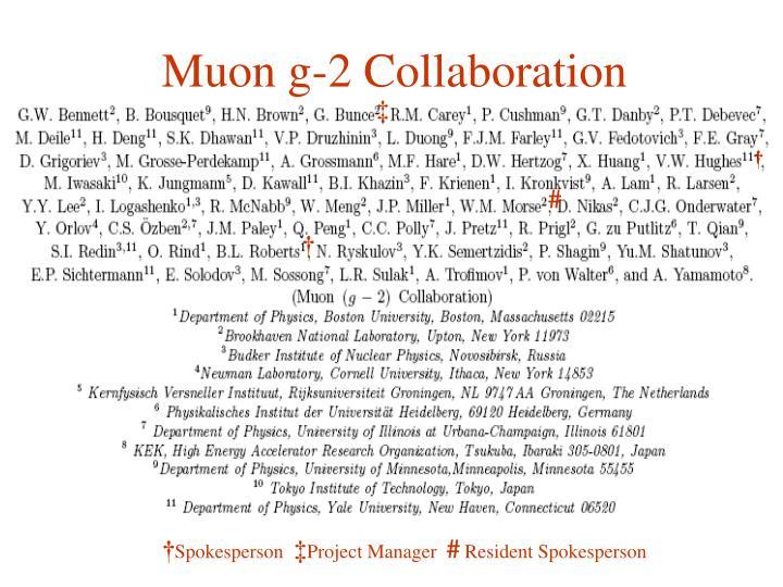 Muon g 2 collaboration