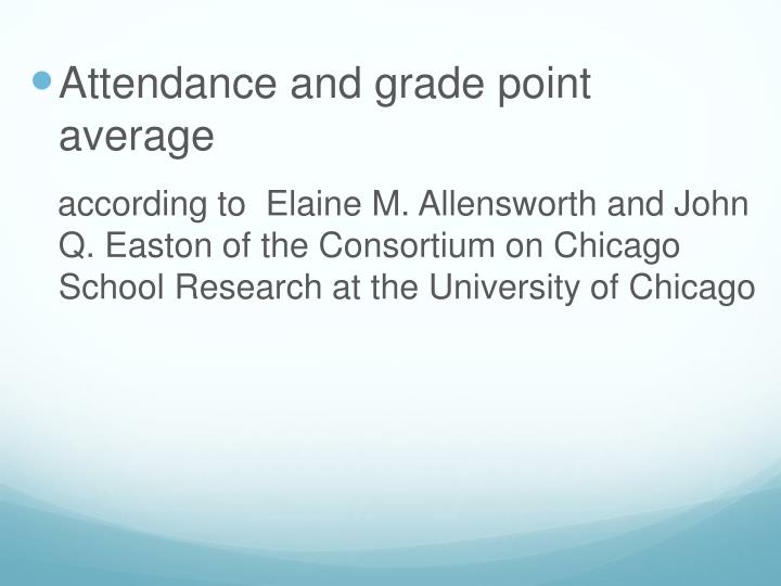 Attendance and grade point average