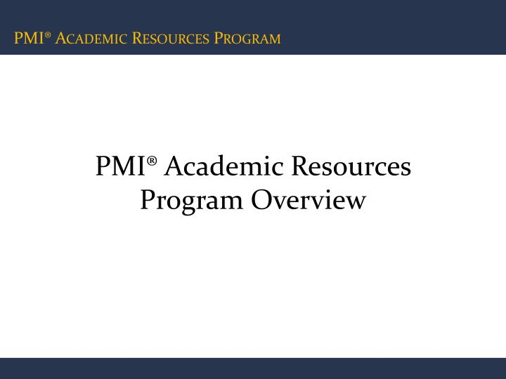 pmi academic resources program overview n.