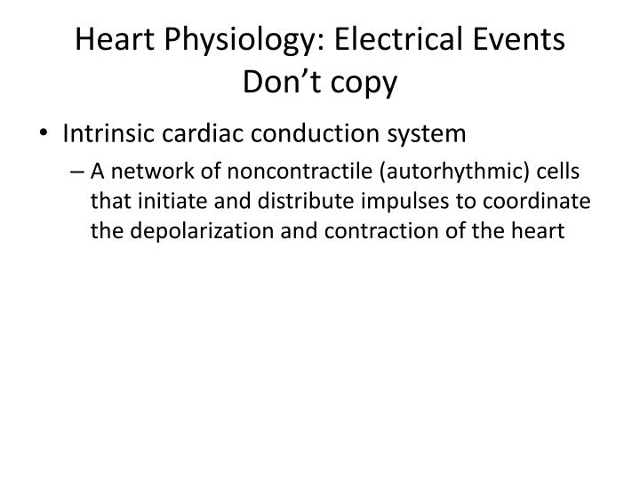 Heart Physiology: Electrical