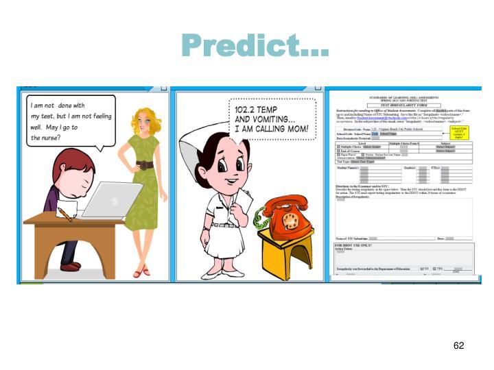 Predict…