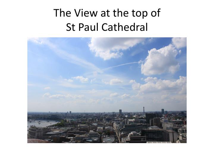 The View at the top of