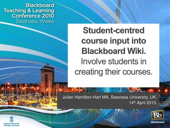 Student centred course input into blackboard wiki involve students in creating their courses