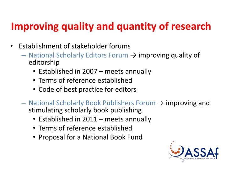 Improving quality and quantity of research
