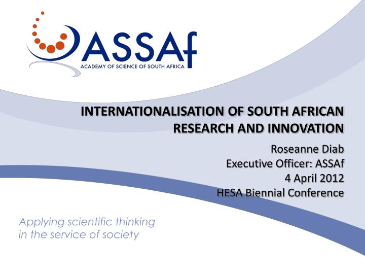 INTERNATIONALISATION OF SOUTH AFRICAN RESEARCH AND INNOVATION