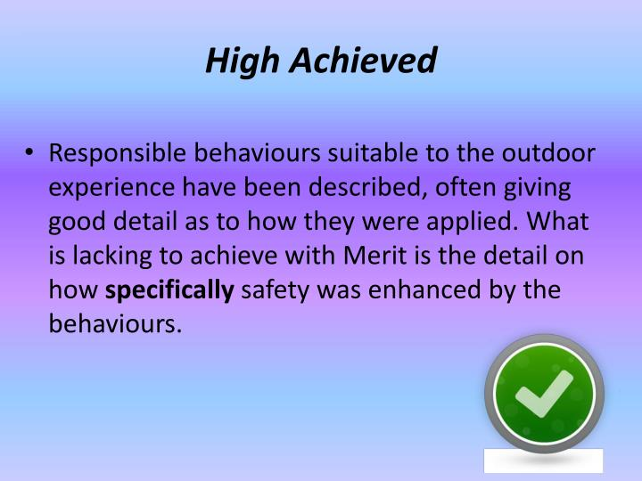 High Achieved