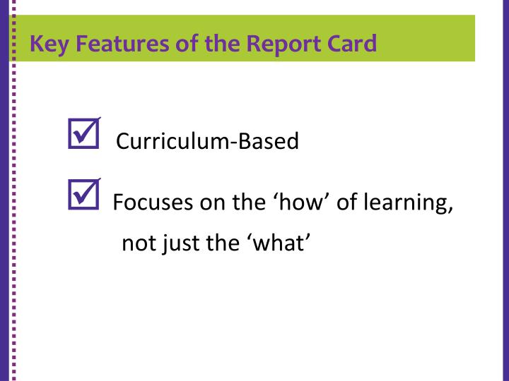 Key Features of the Report Card