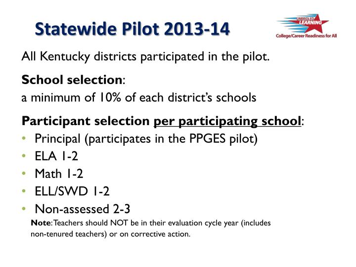 Statewide Pilot 2013-14