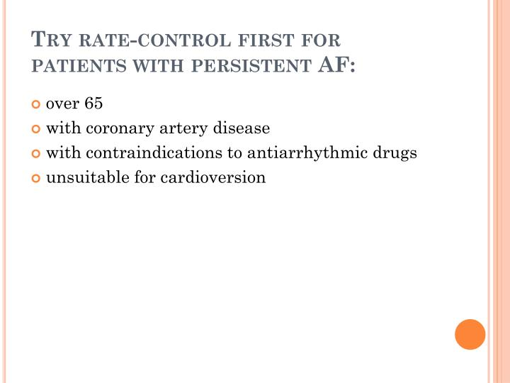 Try rate-control first for patients