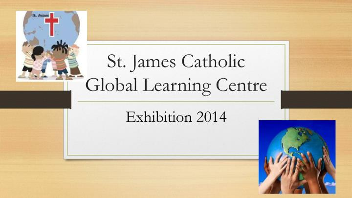 St. James Catholic Global Learning Centre