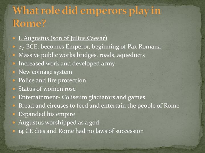 What role did emperors play in Rome?