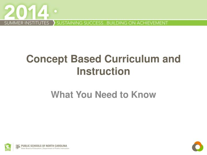Ppt Concept Based Curriculum And Instruction Powerpoint