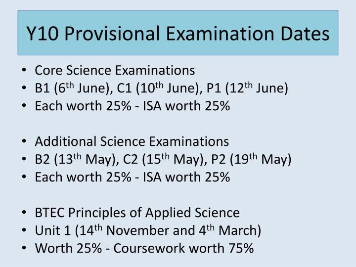 Y10 provisional examination dates