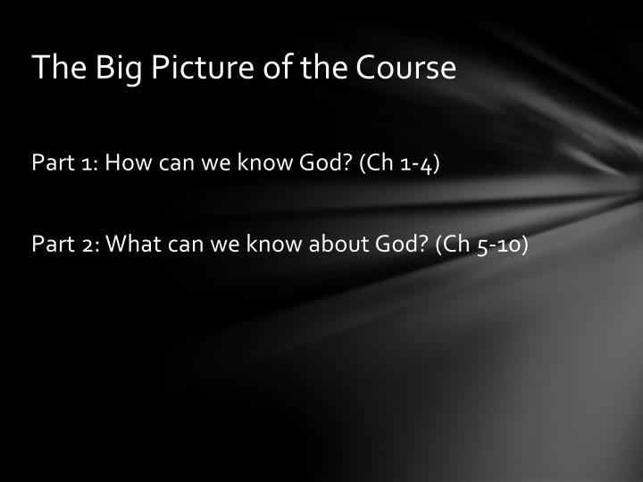 The big picture of the course