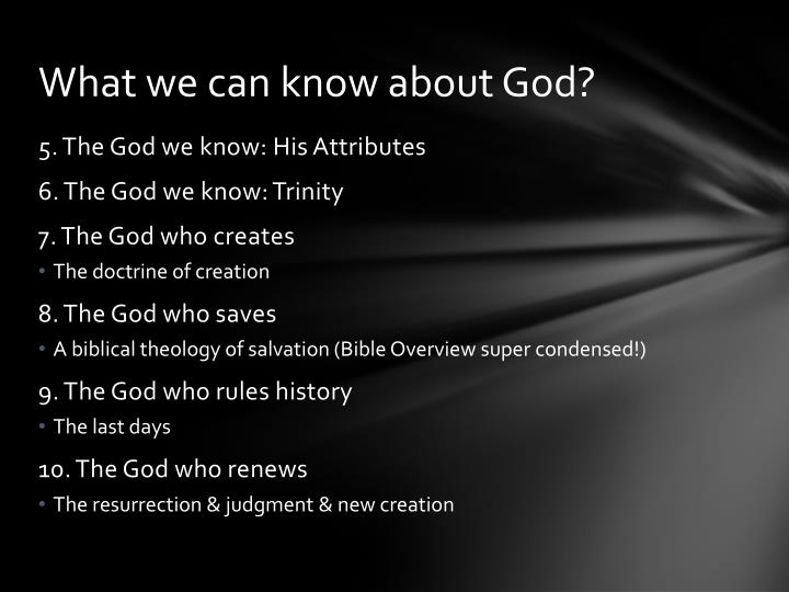 What we can know about God?