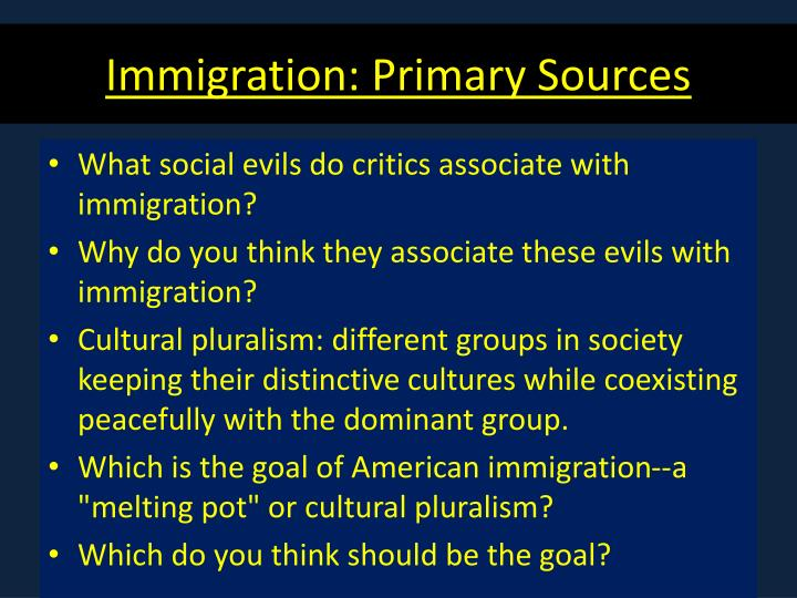 Immigration: Primary Sources