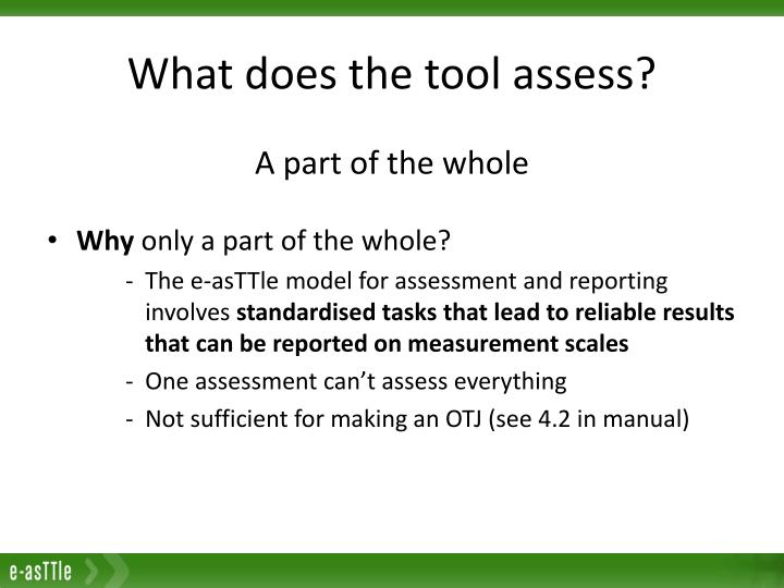 What does the tool assess?