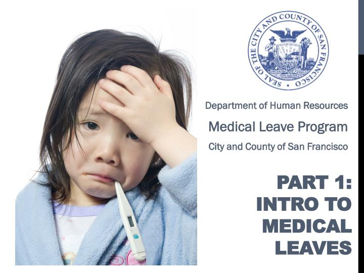 Part 1 intro to medical leaves