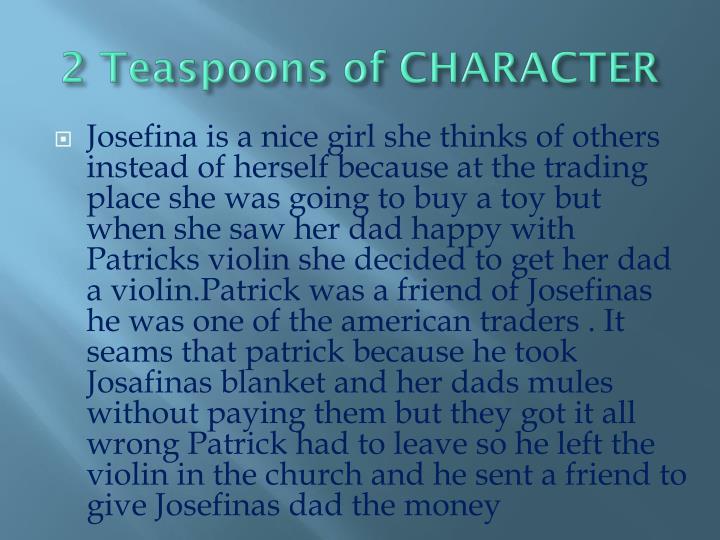 2 teaspoons of character