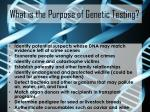 what is the purpose of genetic testing