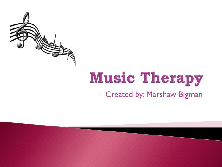 ppt - music therapy powerpoint presentation
