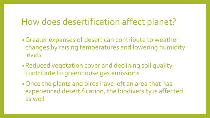 How does desertification affect planet?