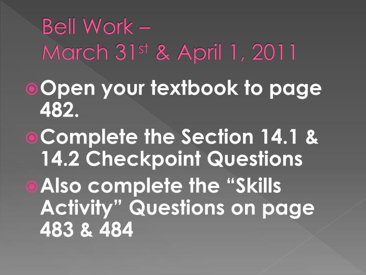 bell work march 31 st april 1 2011 n.