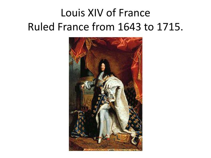 ruling of louis xiv