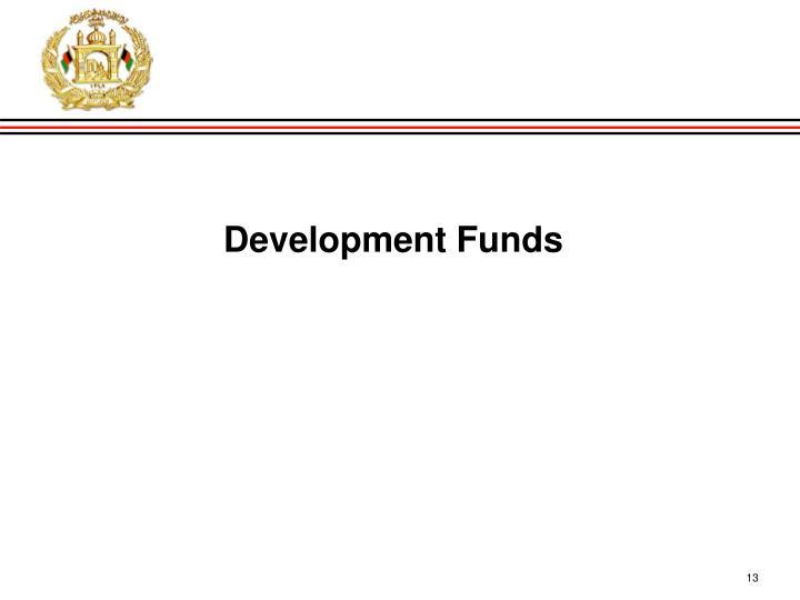 Development Funds