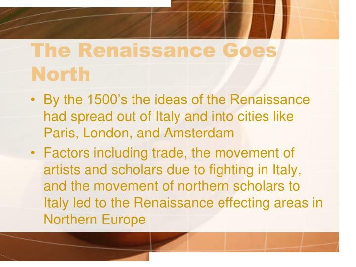The Renaissance Goes North