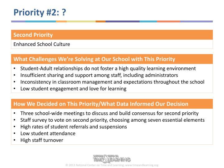 Priority #2: ?