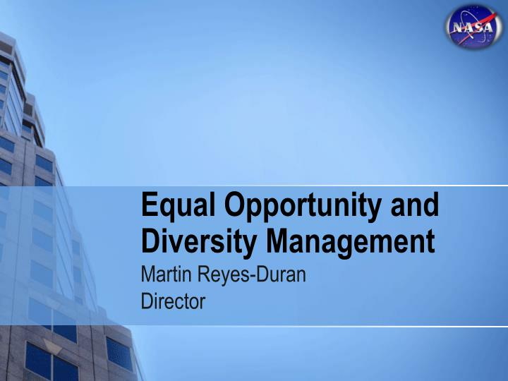 Equal opportunity and diversity management