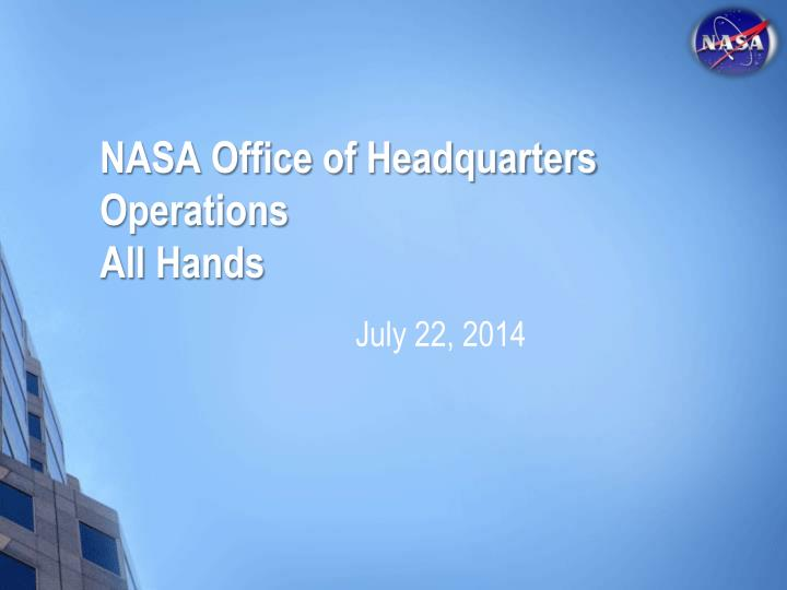 Nasa office of headquarters operations all hands
