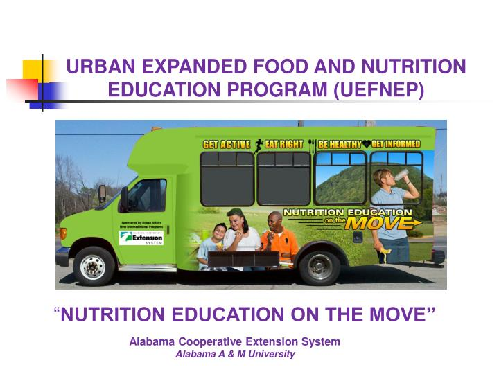 URBAN EXPANDED FOOD AND NUTRITION EDUCATION PROGRAM (UEFNEP)