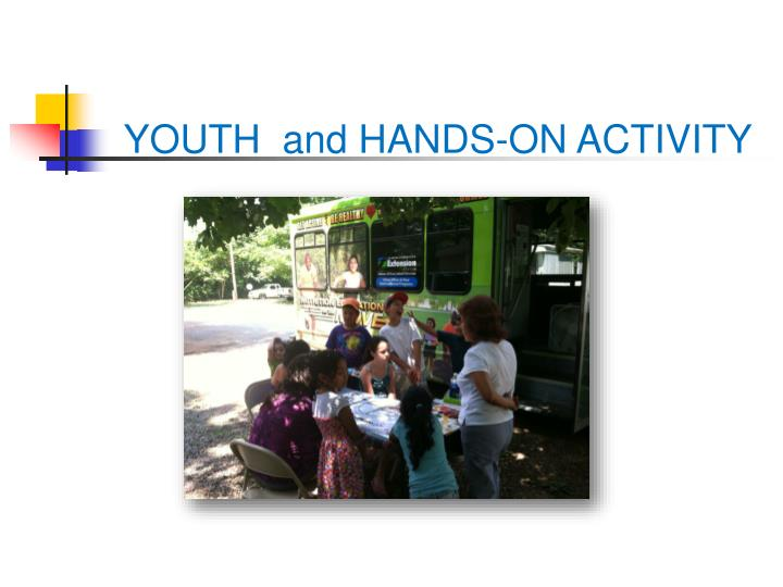 YOUTH  and HANDS-ON ACTIVITY