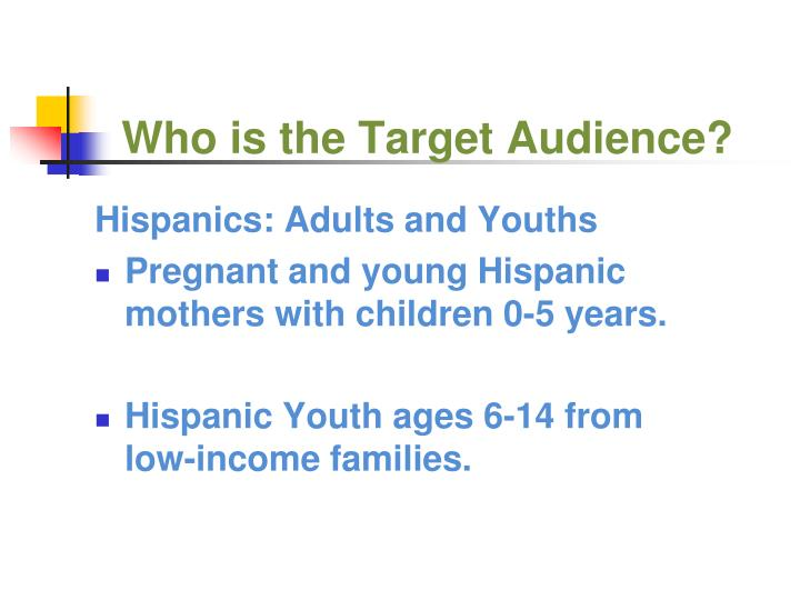 Who is the Target Audience?