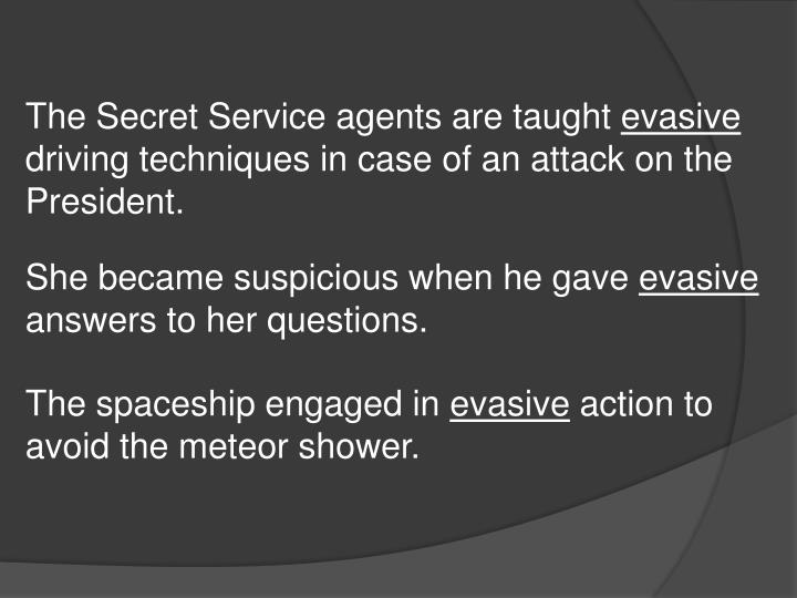 The Secret Service agents are taught